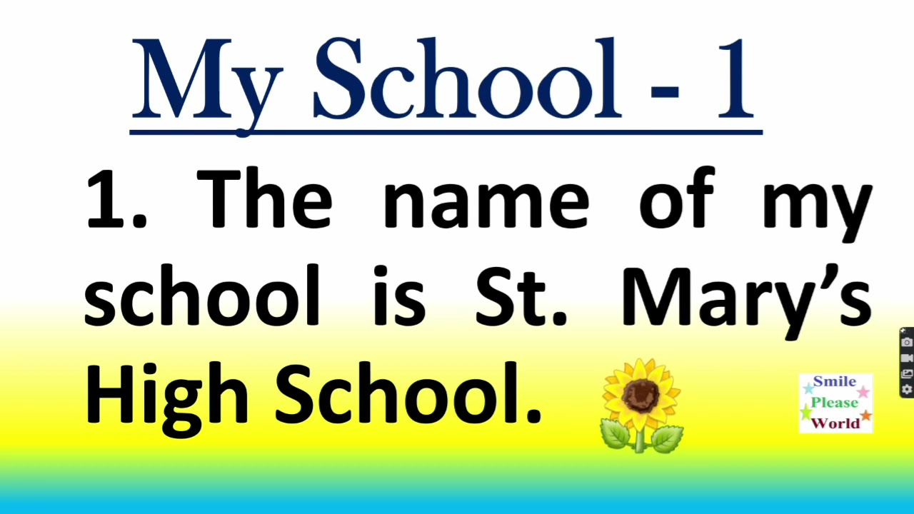 Download My school 10 lines essay ( 2 essays )in English by Smile please world