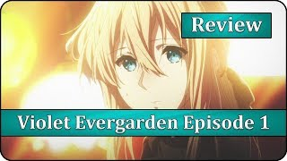 A Mind of Your Own - Violet Evergarden Episode 1 Anime Review & First Impressions