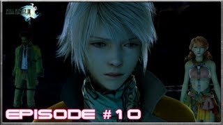 Final Fantasy 13 - The Vile Peaks - Episode 10