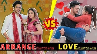 ARRANGE MARRIAGE vs LOVE MARRIAGE || Rachit Rojha