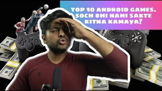 Best Top 10 Android Games 2020 Earned Insane Profit