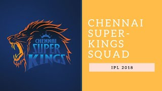 Chennai Super Kings IPL 2018 Squad 🏏