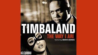 Timbaland, Ariana Grande - The Way I Are (