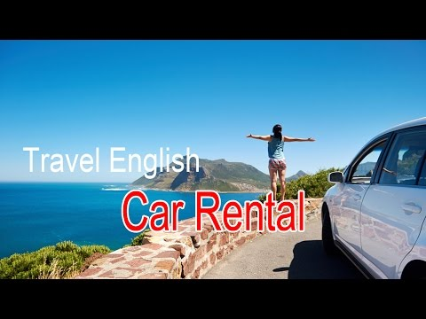 Travel English | English For Travel And Tourism - Car Rental