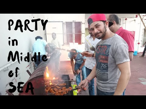 Party in Middle of SEA | Merchant Navy | Life @ SEA