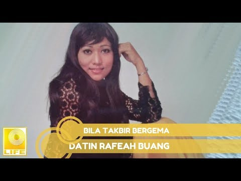 Datin Rafeah Buang - Bila Takbir Bergema (Official Audio)