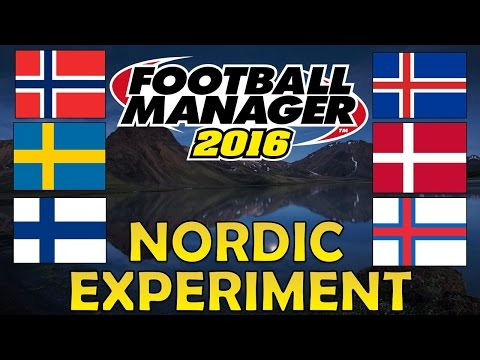 Can the Nordic Nations Dominate World Football? | Part 1 | Football Manager 2016 Experiment