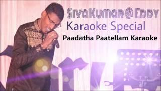 Paadatha Pattellam Karaoke