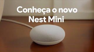 Conheça o Nest Mini do Google