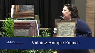 Clues to Value Antique Frames and Lithographs by Dr. Lori