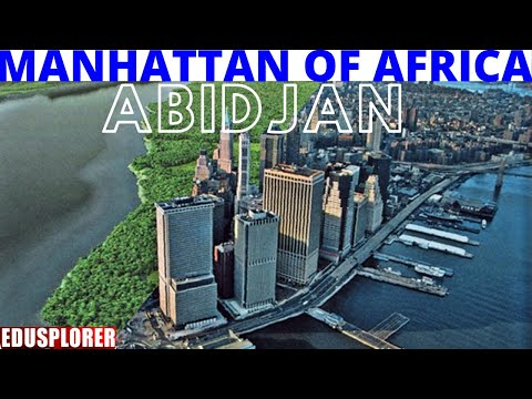 Why ABIDJAN Is Manhattan of Africa. Ivory Coast Economic Power House of West Africa. Discover Abidja