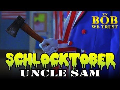 In Bob We Trust  SCHLOCKTOBER: UNCLE SAM 1996