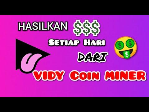 Hasilkan Keuntungan Dari Mining Vidy Coin Wajib Nonton Review
