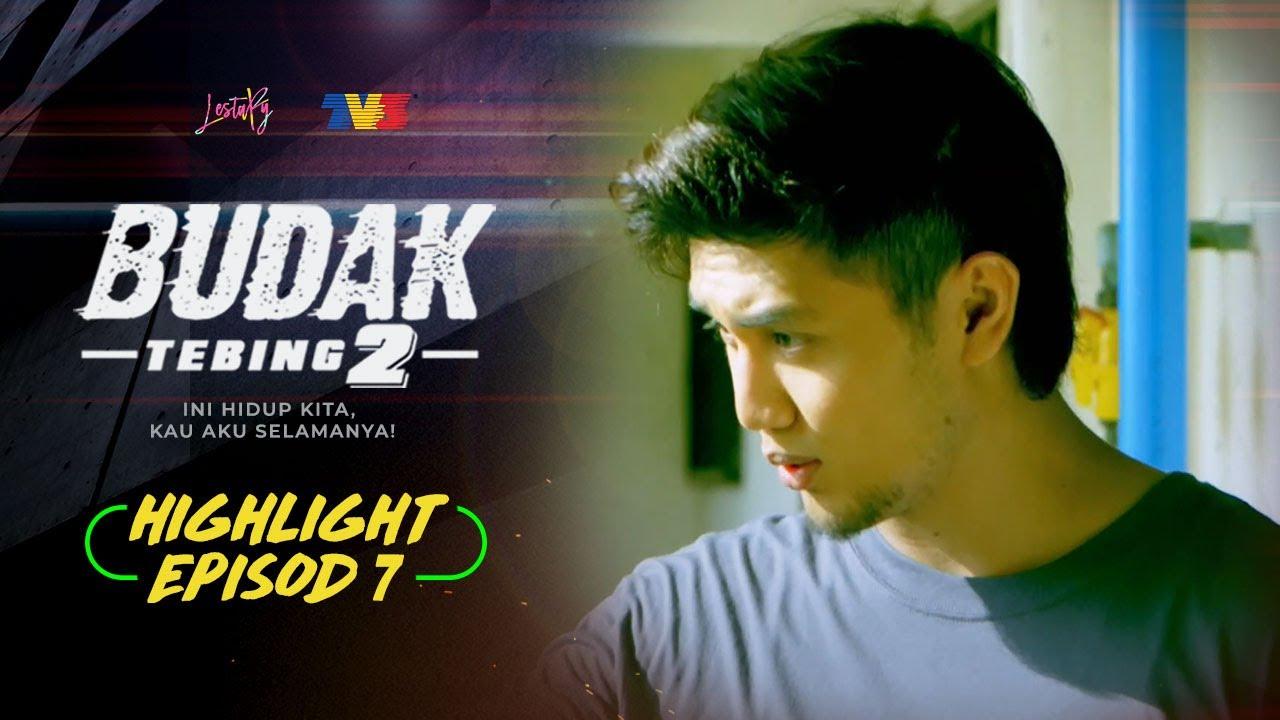 Highlight Episod 7 Budak Tebing 2 2021 Youtube