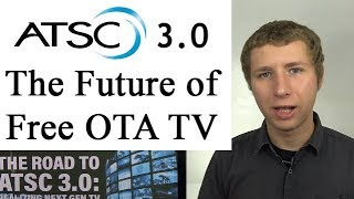 ATSC 3.0 Next Gen TV - The Future of OTA Antenna TV