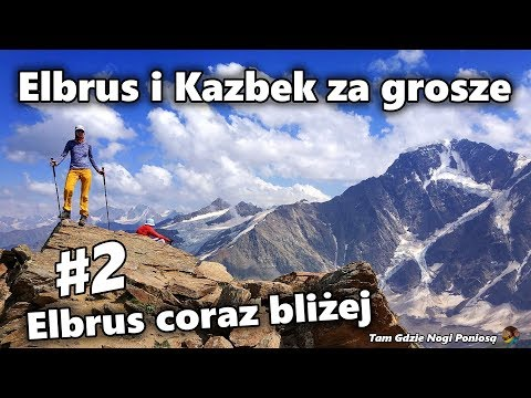 Elbrus and Kazbek for a few pennies - #2 Getting closer to Elbrus (English subtitles)