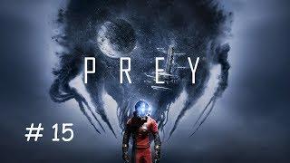 Прохождение игры Prey 2017 Прэй 2017 15 Чертеж турелей Прием и отправка Правдолюб