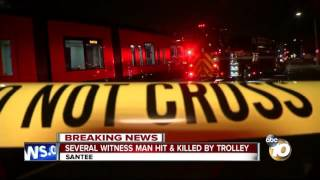Several witness man hit, killed by MTS Trolley