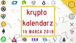 Krypto Kalendarz - 15.03.2019 - IOTA, Lisk, Tron, Cardano, QLink