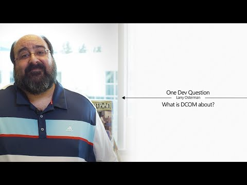What is DCOM about? | One Dev Question with Larry Osterman - YouTube