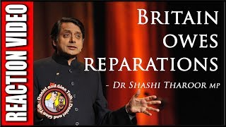 Dr Shashi Tharoor MP Britain Does Owe Reparations Reaction Video | Oxford Union | Discussion