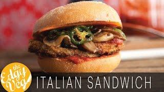 Vegan Italian Sandwich | Italian Eggplant Sandwich Recipe | The Edgy Veg