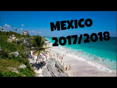 HOLIDAY MEXICO 20172018!