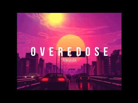 OVEREDOSE – (Lofi hip hop/ lofi jazz/ lofi chill/ chill beat) – ark&han