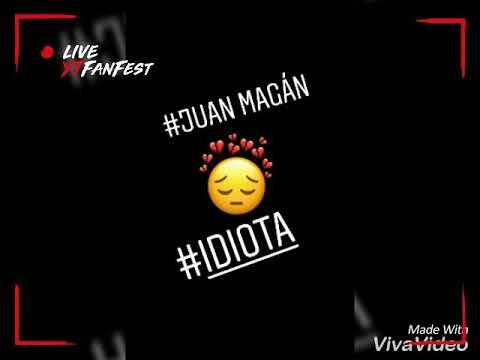 #Idiota: Juan Magán 👏❤