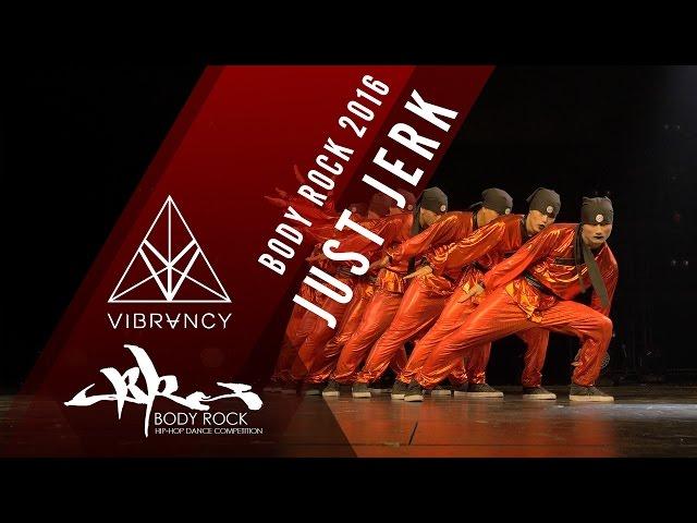 [1st Place] Just Jerk   Body Rock 2016 [@VIBRVNCY Front Row 4K] @justjerkcrew #bodyrock2016