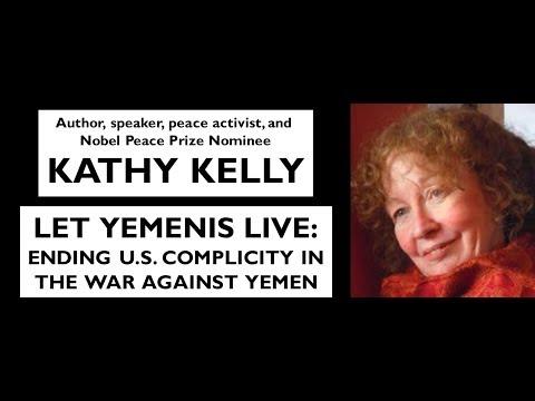 Kathy Kelly: Let Yemenis Live