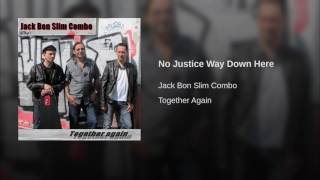 Watch No Justice Way Down video