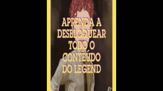 APRENDA A DESBLOQUEAR TODO O CONTEÚDO DO LEGEND TEXTO EM VIDEO
