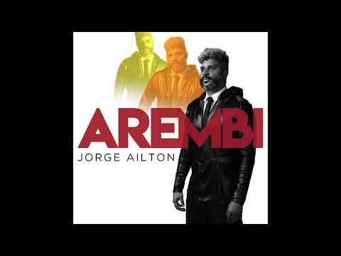 Jorge Ailton - Arembi