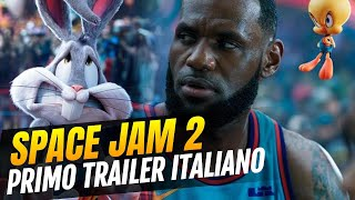Space Jam New Legends - Primo trailer italiano