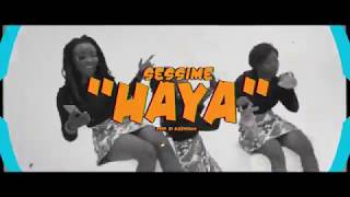 Sessimè - Haya (Clip Officiel)