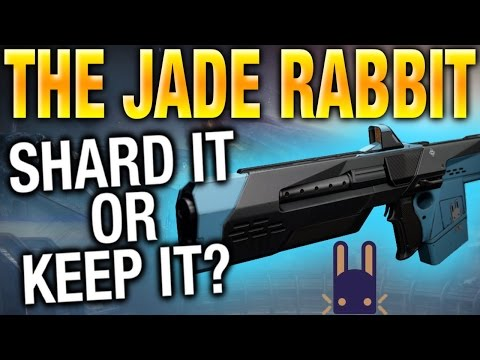 Shard It Or Keep It THE JADE RABBIT - Destiny Jade Rabbit Review - Destiny Best Scout Rifle