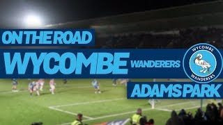 On The Road - WYCOMBE WANDERERS @ ADAMS PARK