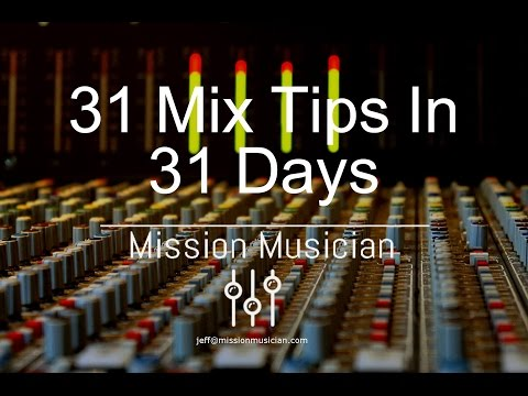 31 Mix Tips In 31 Days   Tip 7 Mix Buss Processing