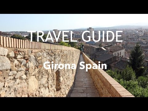 GAME OF THRONES LOCATIONS - GIRONA SPAIN TRAVEL GUIDE