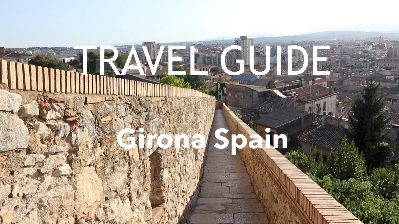 Game Of Thrones Locations Girona Spain Travel Guide Youtube