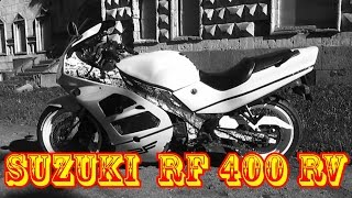 SUZUKI RF 400 RV (Part.1)