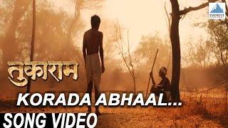 Korada Abhaal Polanaari Maati - Tukaram | Superhit Marathi Songs | Jeetendra Joshi | Hariharan