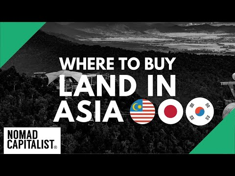 Four Countries for Owning Land in Asia