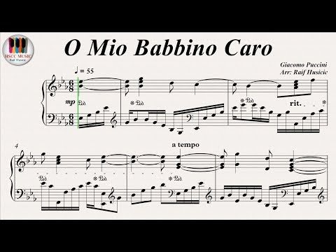 O Mio Babbino Caro (Oh My Beloved Father), Opera Gianni Schicchi - Giacomo Puccini, Piano