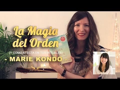La magia del orden marie kondo youtube - Marie kondo orden ...