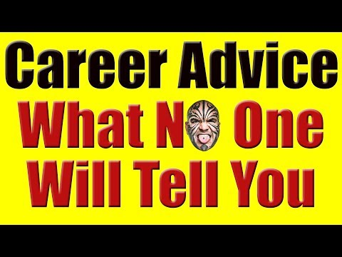 Career Advice - The Ugly Truth Which No One Will Tell You