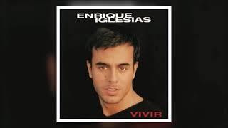 Enrique Iglesias - Vivir (Full Album)