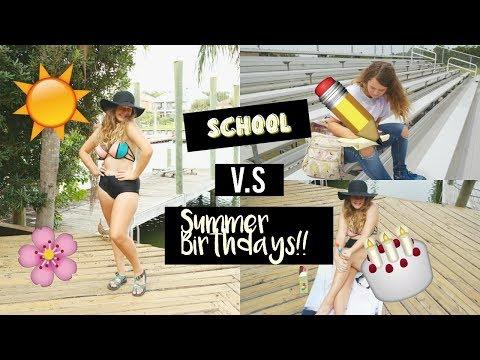 School vs Summer Birthdays!! | Anya Andrea