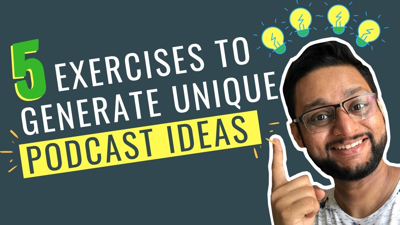 How to Come Up With Good Podcast Ideas? - 2019 Start a Podcast Series